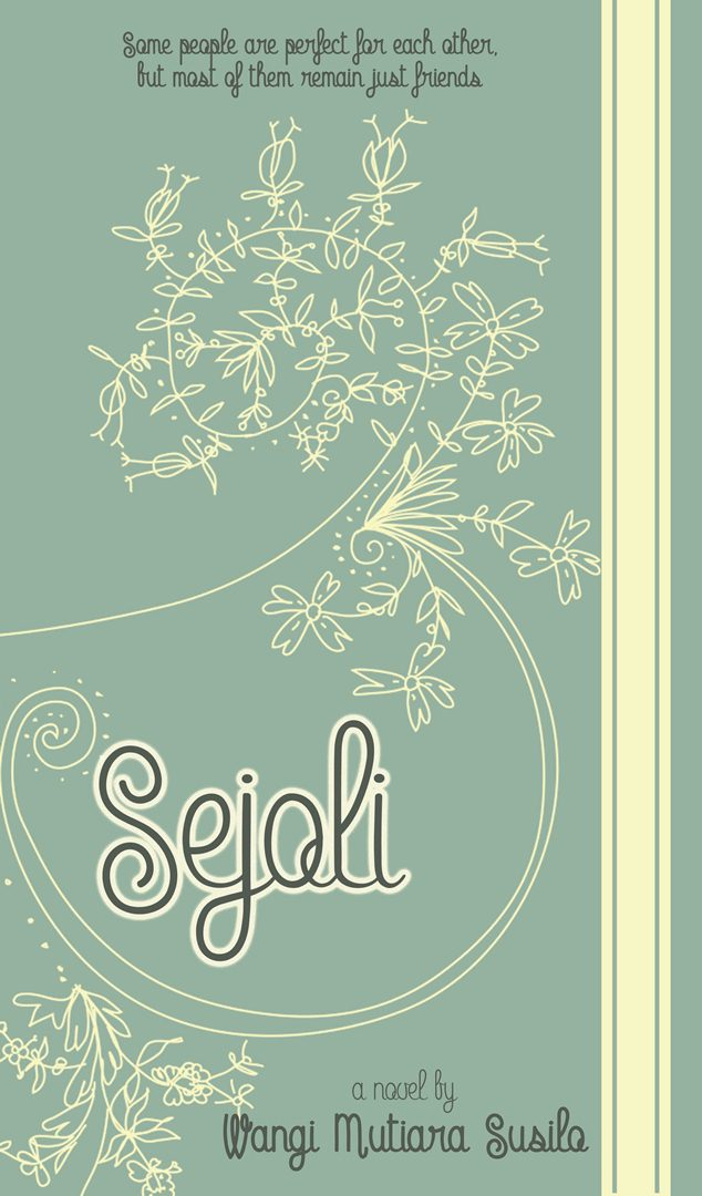 Sejoli : A debut novel by Wangi Mutiara Susilo